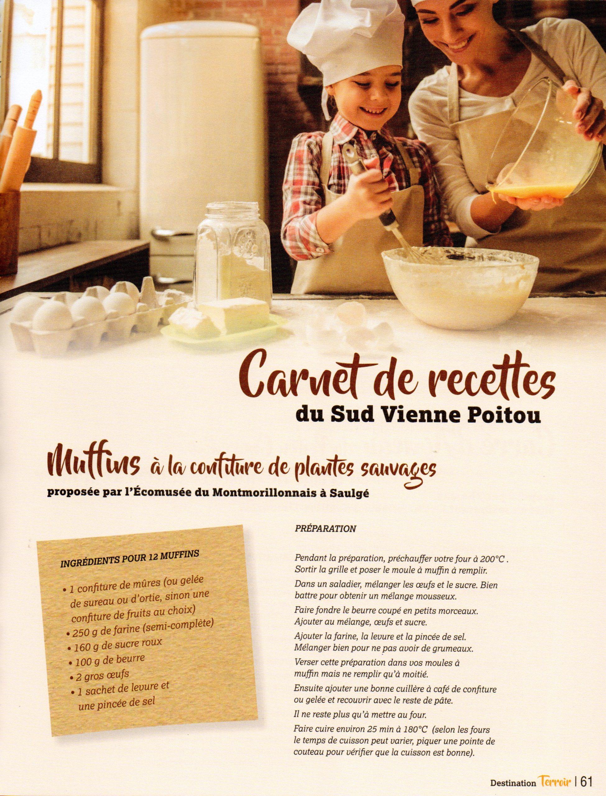 Il est venu le moment : Cuisinez en famille des Muffins à la confiture de plantes sauvages